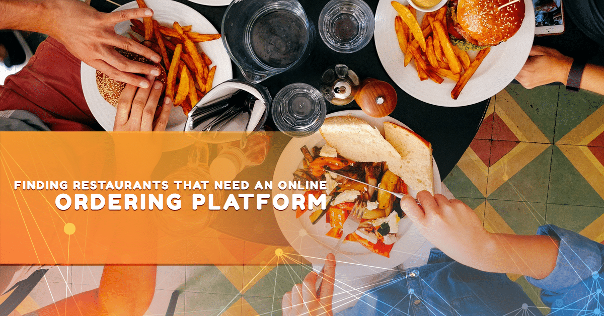 Finding Restaurants That Need an Online Ordering Platform
